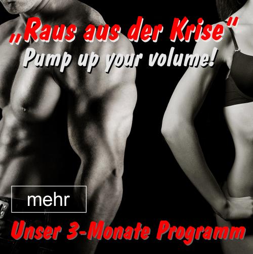 PUMP UP YOUR VOLUME - Das 3 Monate BODYBUILDING-Programm